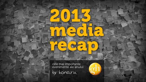 2013 media recap